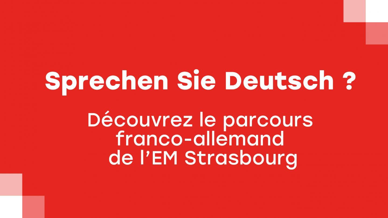 Sprechen Sie Deutsch ? Découvrez le <c>parcours franco-allemand de l'EM Strasbourg</c> - EM Strasbourg