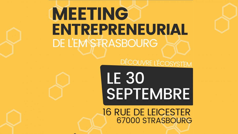 Meeting Entrepreneurial de l'EM Strasbourg - EM Strasbourg