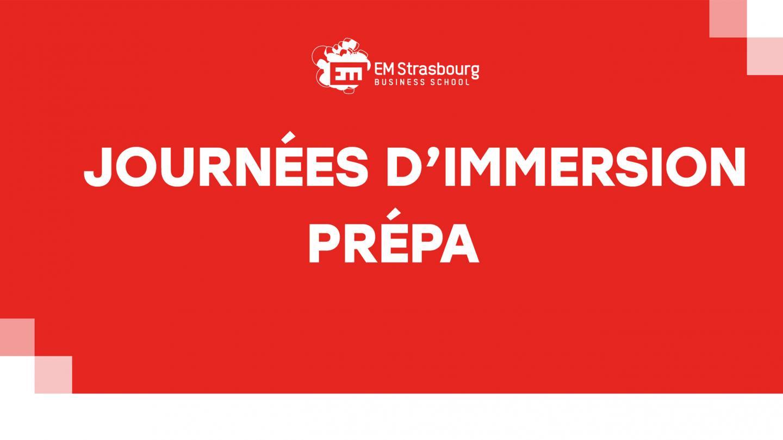 Journées d'immersion Prépa - EM Strasbourg